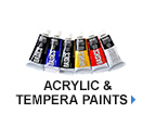 Acrylic & Tempera Paints