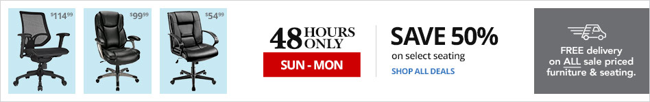 48 Hours Only: Save 50% on select chairs PLUS FREE DELIVERY ON ALL SALE-PRICED FURNITURE AND SEATING