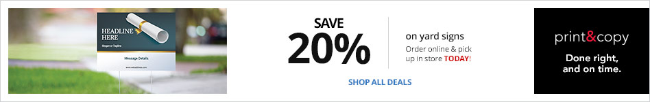 Save 20% on Yard Signs Online & In Store