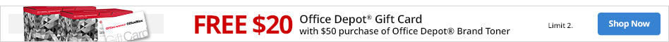 Free $20 Office Depot Gift Card with $50 purchase of Office Depot brand Toner. Limit 2.