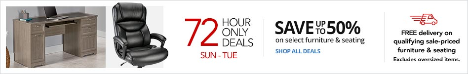 72Hour Doorbusters : Save up to 50% on select Furniture & Seating