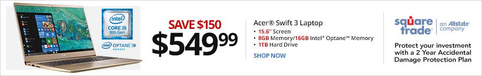 "Acer® Swift 3 Laptop, 15.6"" Screen, Intel® Core? i5, 8GB Memory/16GB Intel® Optane? Memory, 1TB Hard Drive, Windows® 10 Home Save $150 for $549.99"