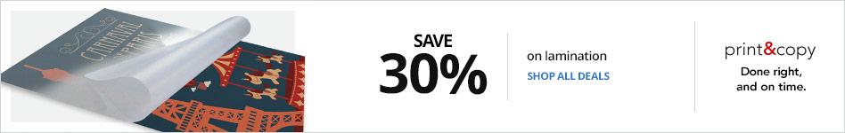Save 30% on Lamination