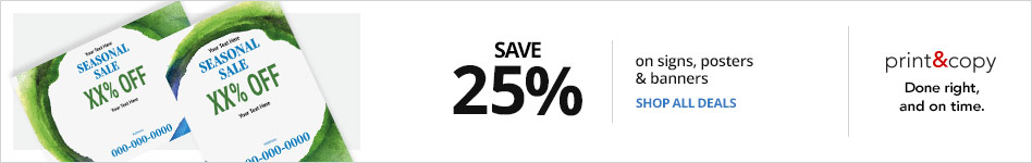 Save 25% on Signs, Posters and Banners
