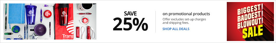 Save 25% on Promotional Products Set-up fees & shipping excluded from discount