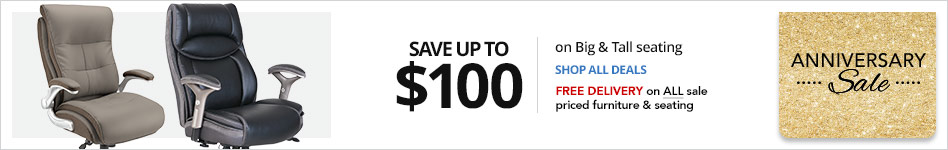 """Save up to $100 on select Big & Tall Seating""""  In Store or  Free Delivery on ALL sale-priced furniture"""