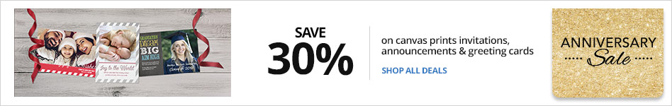 Save 30% on Canvas, Calendars, Invitations, Announcements & Greeting Cards