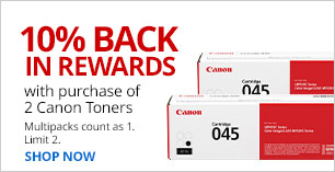 10% back in rewards when you buy 2 Canon Toners.