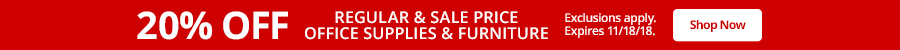 20% off on regular & sale price Office Supplies & Furniture. Expires 11/18/2018.