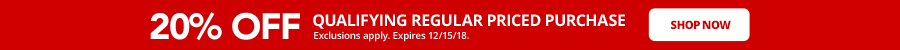 Enjoy 20% off your qualifying regular priced purchase. Expires 12/15/18