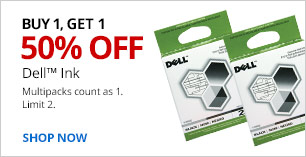Buy 1, Get 1 50% off Dell Ink. Limit 2. Multipacks count as 1.
