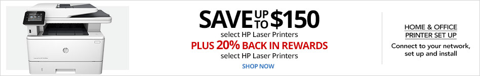Save up to $150 on select HP LaserPrintersPLUS 20% BACK IN REWARDS ON SELECT HP LASERS