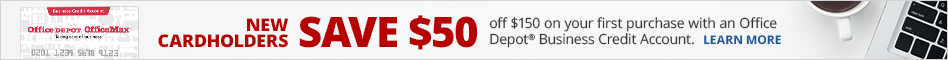 CREDIT OFFER: New Cardholders Save $50 off $150 on Your First Purchase With An Office Depot Business Credit Account