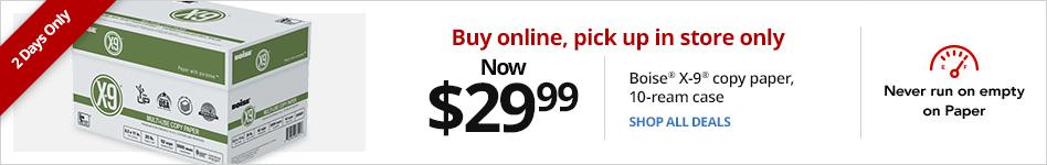 Now $36.99 Boise® X-9® Multi-Use Copy Paper, 10-ream case