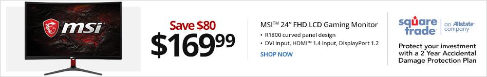 "MSI? Optix G24C 24"" Full HD LCD Gaming Monitor, Curved Screen, OPTIXG24C . Save 80 for 169.99"