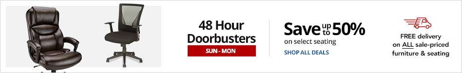 48HR Doorbusters- Save up to 50% on select seating