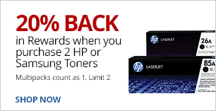 20% back in rewards when you purchase 2 HP or Samsung Toners. Limit 2. Multipacks count as 1.