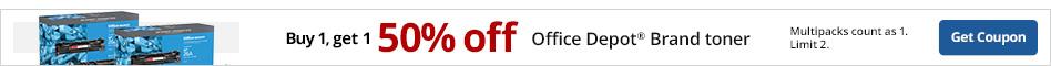 Buy 1 Get 50% Off Office Depot Brand Toner. Limit 2. Multipacks count as 1.
