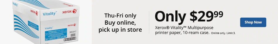 Only $29.99 Xerox Vitality when you buy online, pick up in store