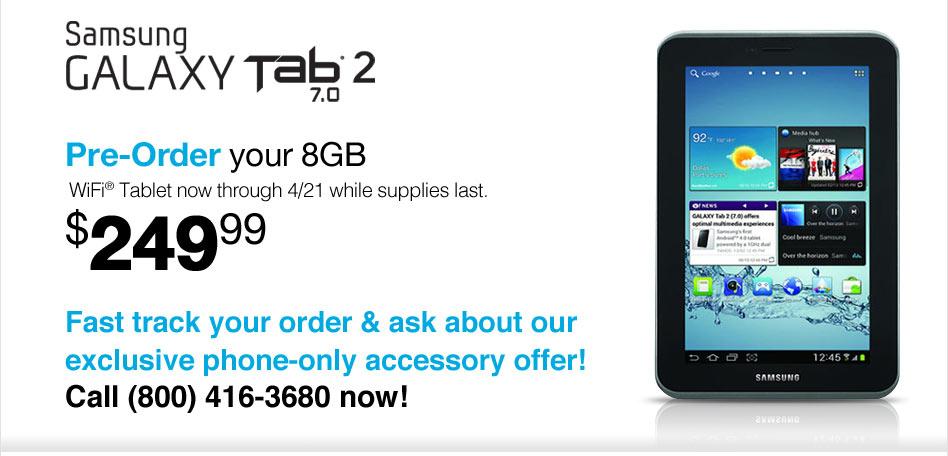 Samsung GALAXY tab2 pre-order your 8GB
