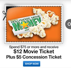 spend $75 or more receive $12 Movie ticket