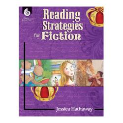Shell Education Reading Strategies For Fiction