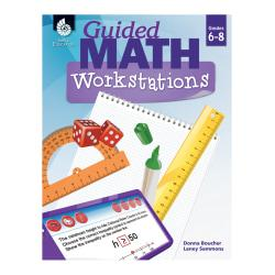Shell Education Guided Math Workbook, Grades 6-8