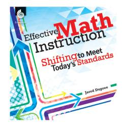 Shell Education Effective Math Instruction Book