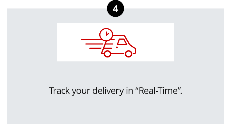 "Track your delivery in ""Real-Time""."