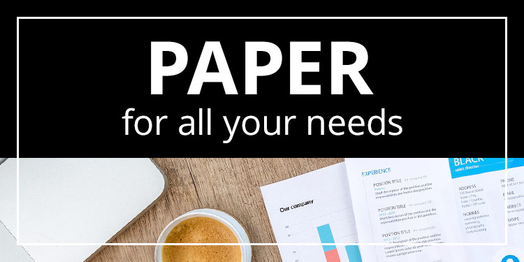 Paper For All Your Needs