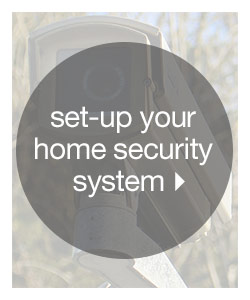 Set-up Your Home Security System