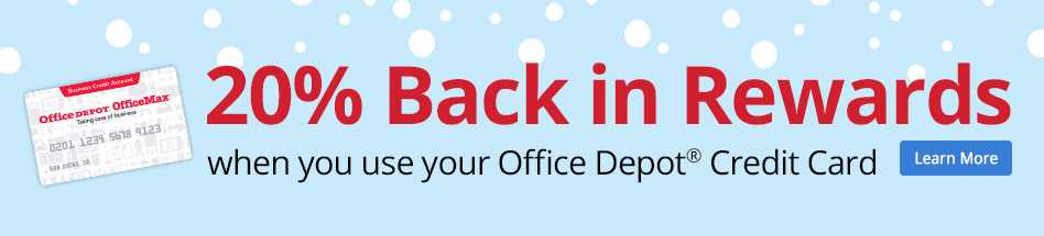 20% Back in Rewards when you use your Office Depot® Credit Card
