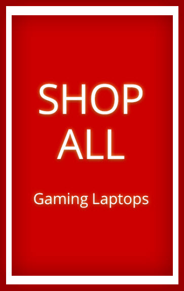 Shop All Gaming Laptops