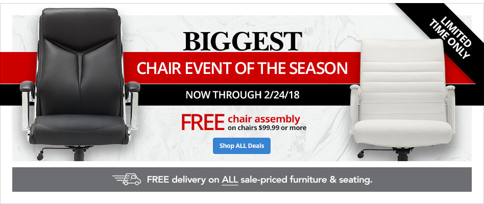 Biggest Chair Event of the Season- Now Through 2/24/18