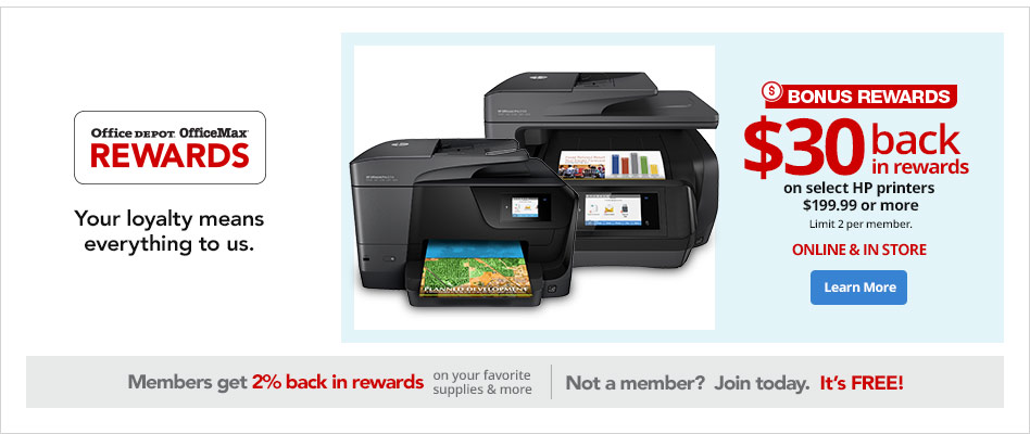 Your loyalty means everything to us- $30 back in Rewards on select HP printers $199.99 or more