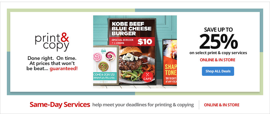 Save Up To 25% on Select Print & Copy Services