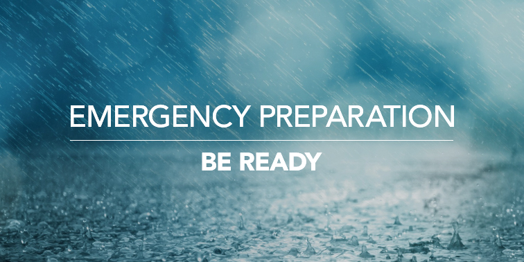 Emergency Preparation: Be Prepared