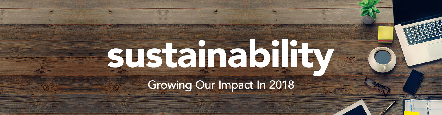 Sustainability - Growing Our Impact in 2018