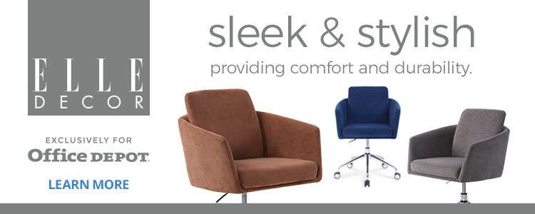 Elle Decor- Sleek, Stylish & Exclusively for Office Depot