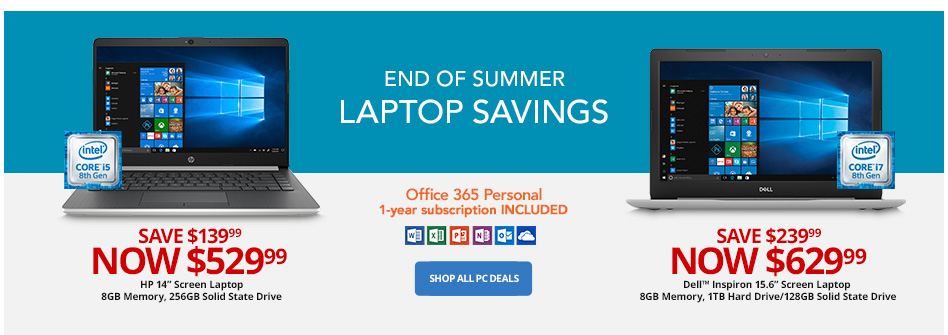 Goodbye Summer In Store & Online Order Online. Pick up in 1 hour. Shop All PC Deals