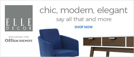 Elle Decor- Chic, Modern, Elegant & Exclusively for Office Depot