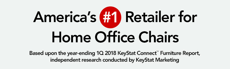 America's #1 Retailer for Home Office Chairs- 1Q2018-WK40