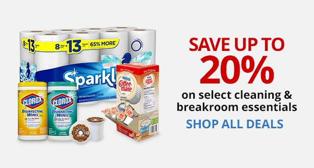 Save Up To 20% On Select Cleaning and Breakroom Essentials