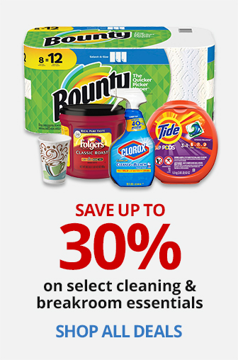 Save Up To 30% On Select Cleaning & Breakroom Essentials