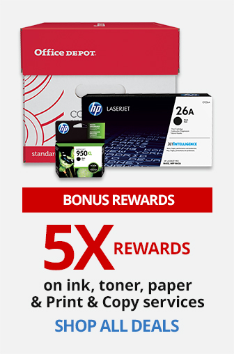 5X Rewards On Select Ink, toner, paper and Print & Copy Services