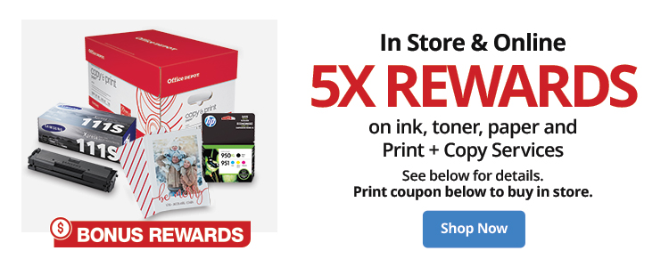Rewards Member get 5X Rewards on Ink, Toner, Paper, and Print & Copy Services