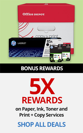 5X Rewards On Paper Ink Toner and Print + Copy Services