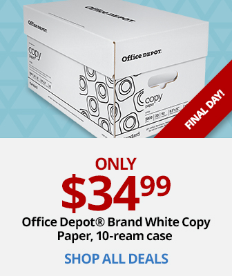 $34.99 Office Depot Brand White Copy Paper | Final Day!