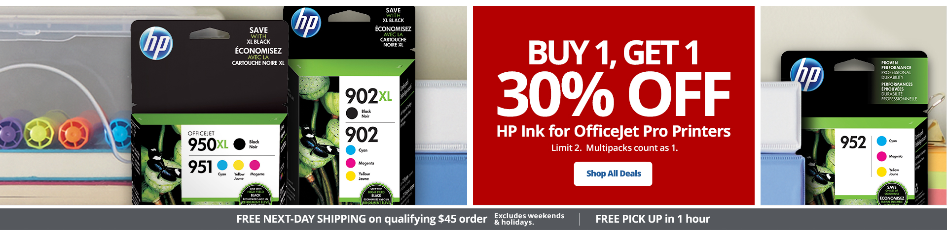 Buy1, Get 1 30% off HP Ink for OfficeJet Pro printers. Limit 2. Multipacks count as 1.