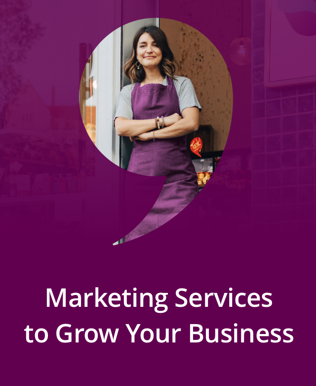 Marketing Serivces to Grow Your Business